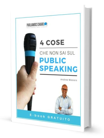 imparare-a-parlare-in-pubblico-efficacemente-andrea-masiero-corso-public-speaking-ebook